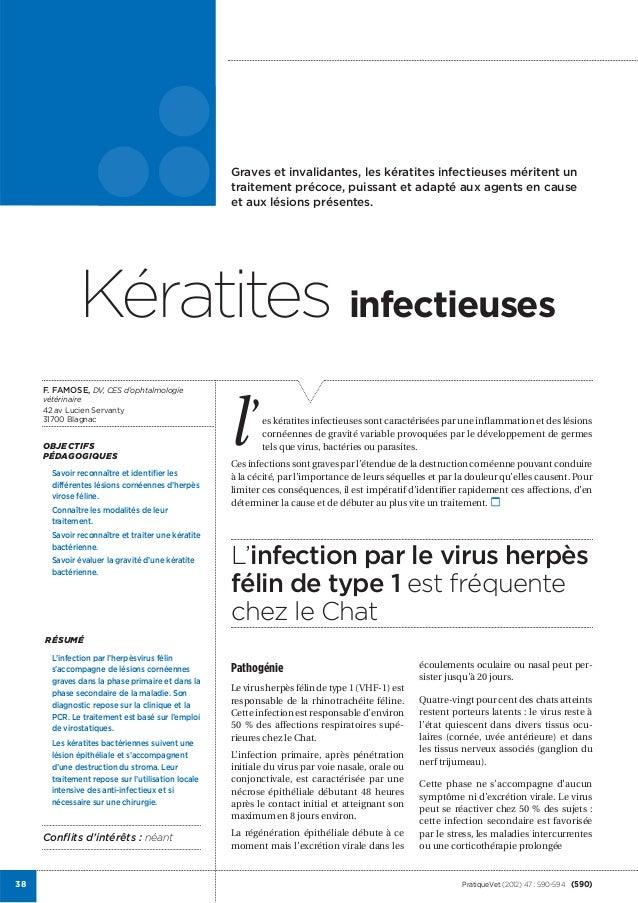 jKératites infectieuses                                                    Graves et invalidantes, les kératites infectieu...