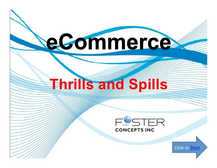 E-Commerce Thrills and Spills