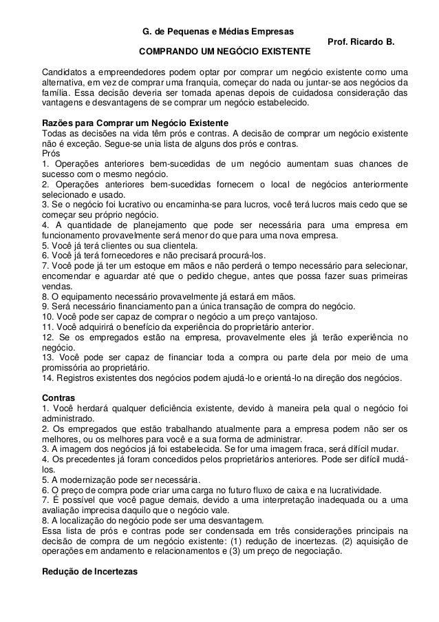 G. de Pequenas e Médias Empresas COMPRANDO UM NEGÓCIO EXISTENTE  Prof. Ricardo B.  Candidatos a empreendedores podem optar...
