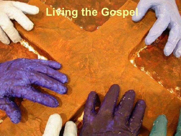 08. How Do I Live The Gospel