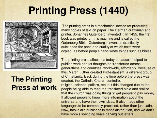 the creation of affordable books and gutenbergs printing invention Along with the many amazing communications barriers that were overcome, the invention of the moveable-type printing press made.