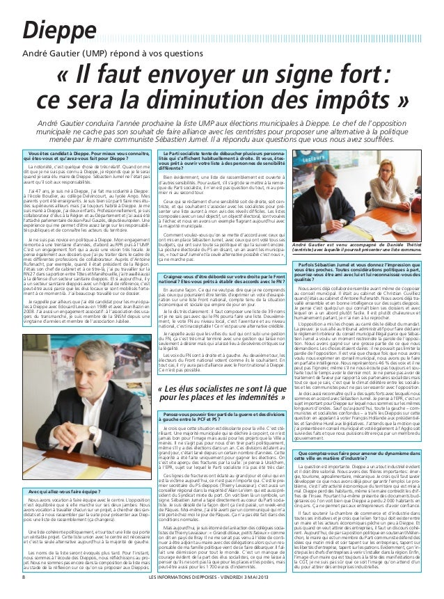 Dieppe8 VENDREDI 3 MAI 2013LES INFORMATIONS DIEPPOISES -André Gautier (UMP) répond à vos questions« Il faut envoyer un sig...