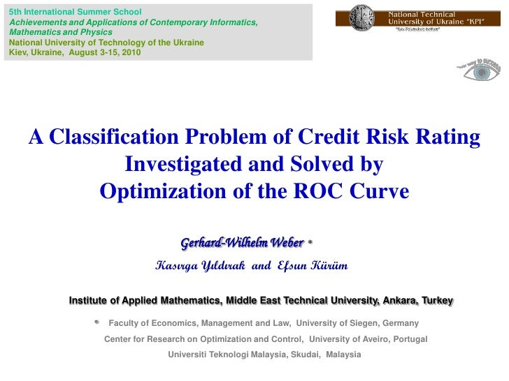 A Classification Problem of Credit Risk Rating Investigated and Solved by Optimization of the ROC Curve