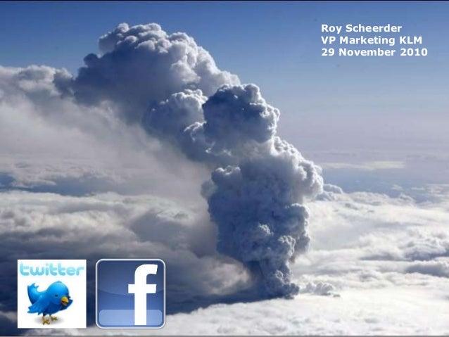 Roy Scheerder VP Marketing KLM 29 November 2010
