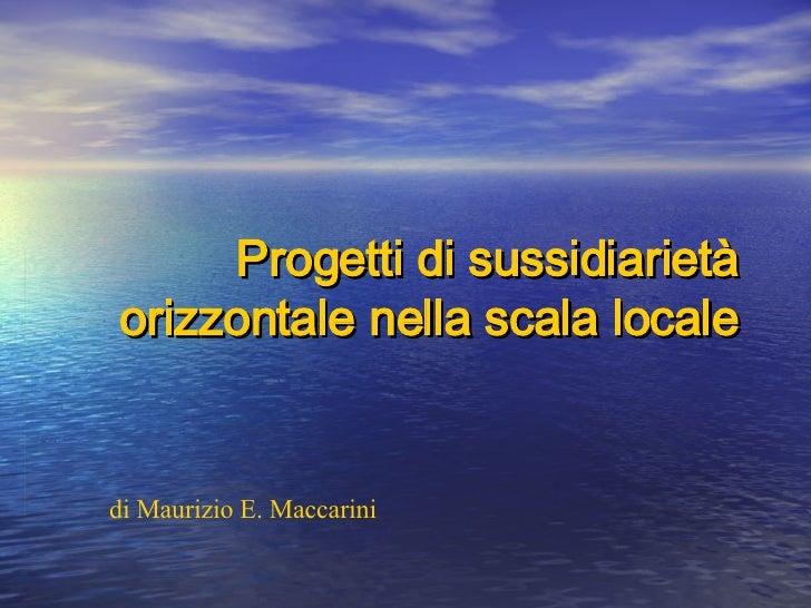 [Maratona Lombardia] Progetti di sussidiarietà orizzontale nella scala locale