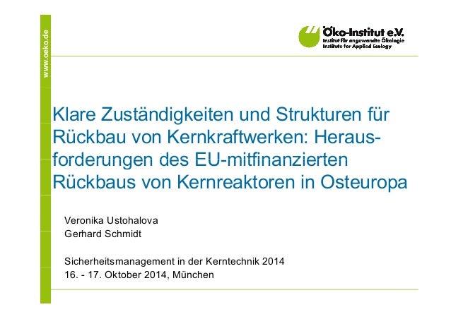eko.dewww.oe Klare Zuständigkeiten und Strukturen fürg Rückbau von Kernkraftwerken: Heraus- forderungen des EU mitfinanzie...