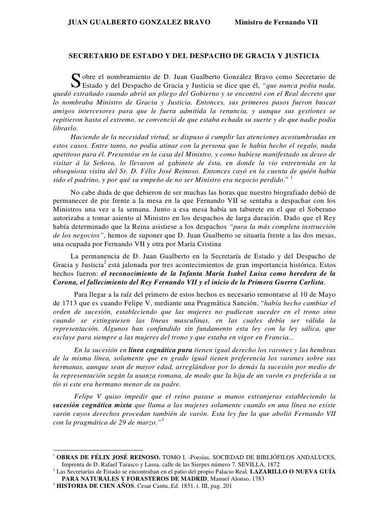 JUAN GUALBERTO GONZALEZ BRAVO                               Ministro de Fernando VII         SECRETARIO DE ESTADO Y DEL DE...