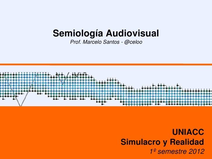 08   semiologia audiovisual - simulacro y realidad en el cine