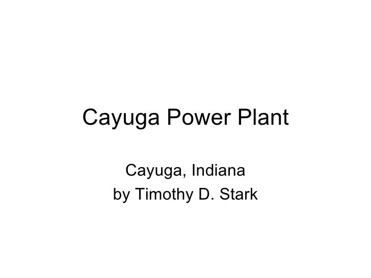 Cayuga Power Plant Cayuga, Indiana by Timothy D. Stark