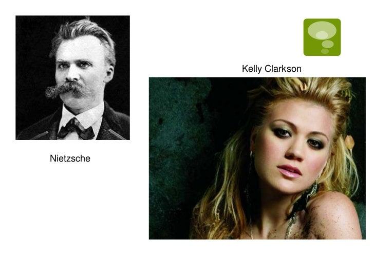 Kelly ClarksonNietzsche
