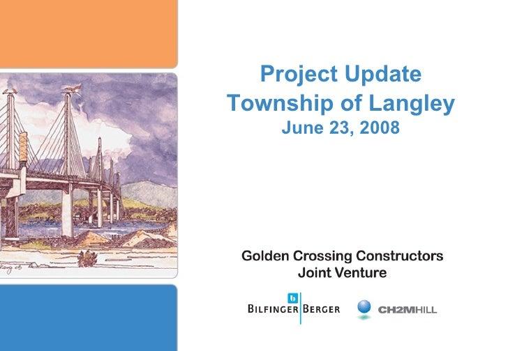 Golden Ears Bridge Report - June 23, 2008
