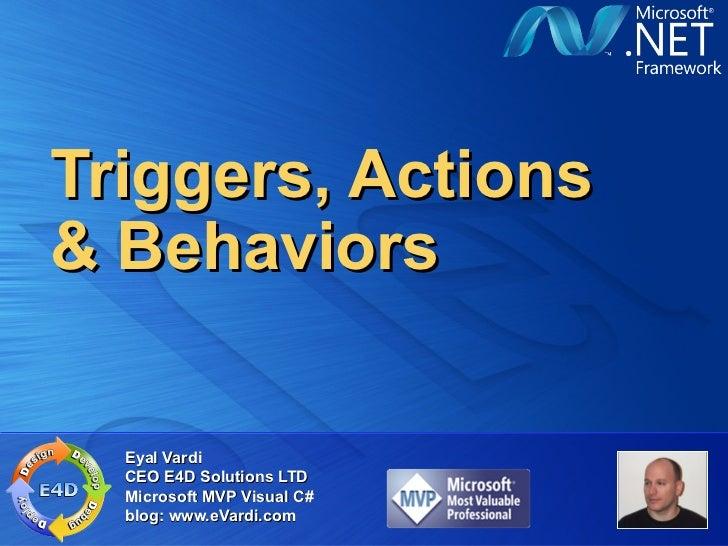 Triggers, actions & behaviors in XAML
