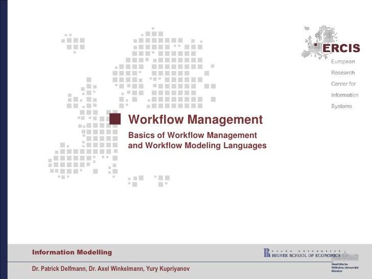 Workflow ManagementBasics of Workflow Managementand Workflow Modeling Languages<br />