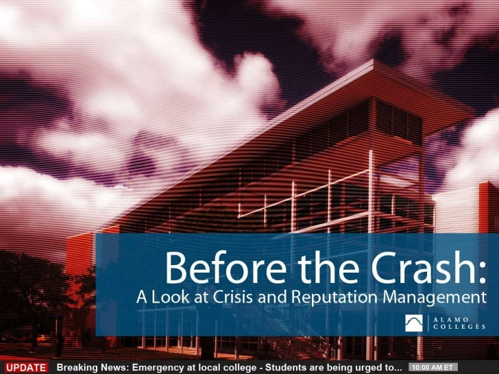 Before the Crash: A Look at Crisis and Reputation Management