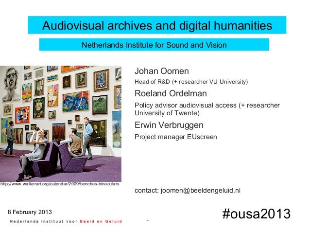 Audiovisual archives and digital humanities                                       Netherlands Institute for Sound and Visi...
