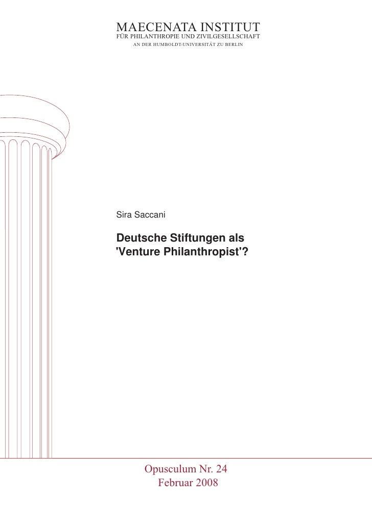 Deutsche Stiftungen als 'Venture Philanthropist'?