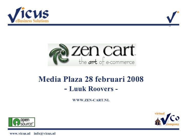 Media Plaza 28 februari 2008 -  Luuk Roovers - WWW.ZEN-CART.NL
