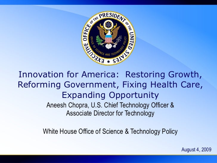 Innovation for America:  Restoring Growth, Reforming Government, Fixing Health Care, Expanding Opportunity Aneesh Chopra, ...