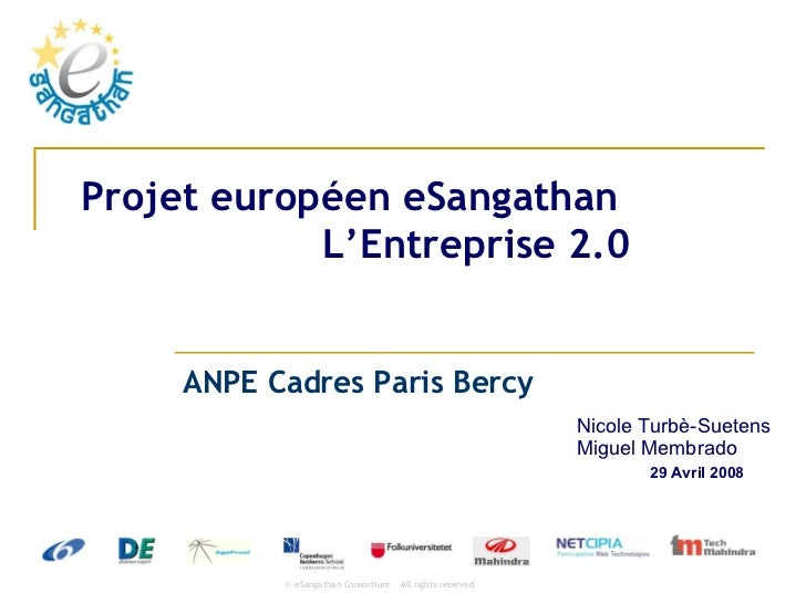 Projet européen eSangathan L'Entreprise 2.0 ANPE Cadres Paris Bercy Nicole Turbè-Suetens Miguel Membrado
