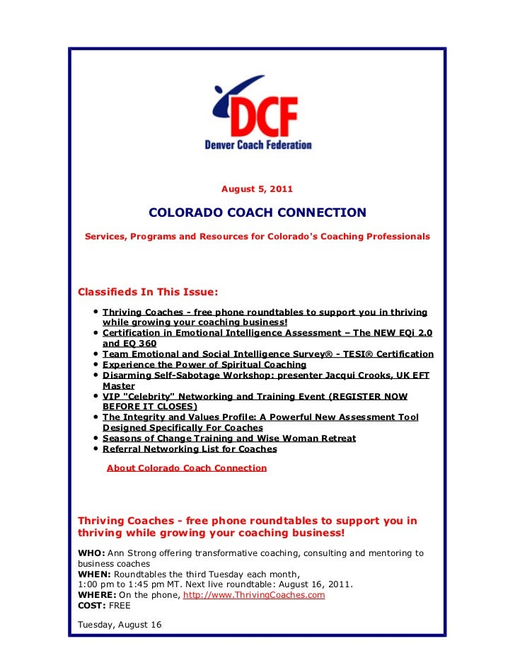 August 5, 2011               COLORADO COACH CONNECTION Services, Programs and Resources for Colorados Coaching Professiona...