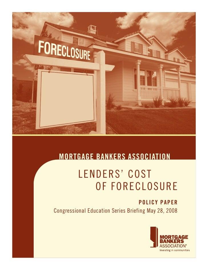 Mortgage Banker Foreclosure Update