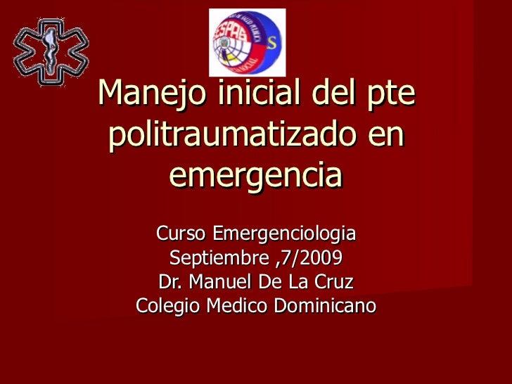 080611  manejo inicial del pte politraumatizado en emergencia