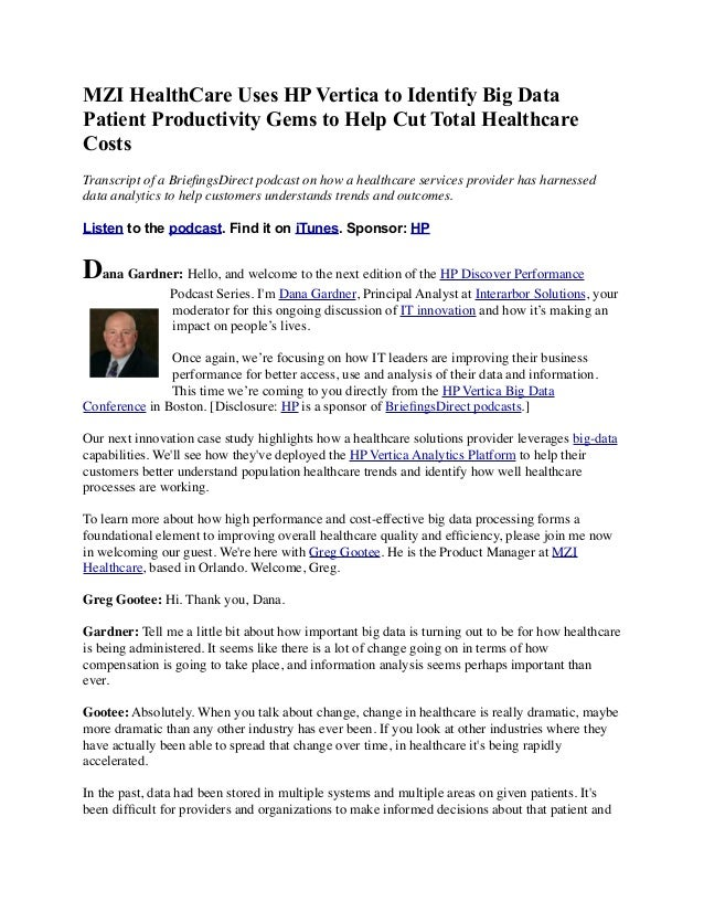 MZI HealthCare Uses HP Vertica to Identify Big Data Patient Productivity Gems to Help Cut Total Healthcare Costs Transcrip...