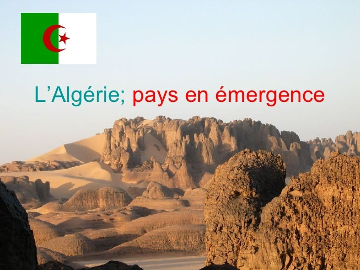 L'Algérie;   pays en émergence