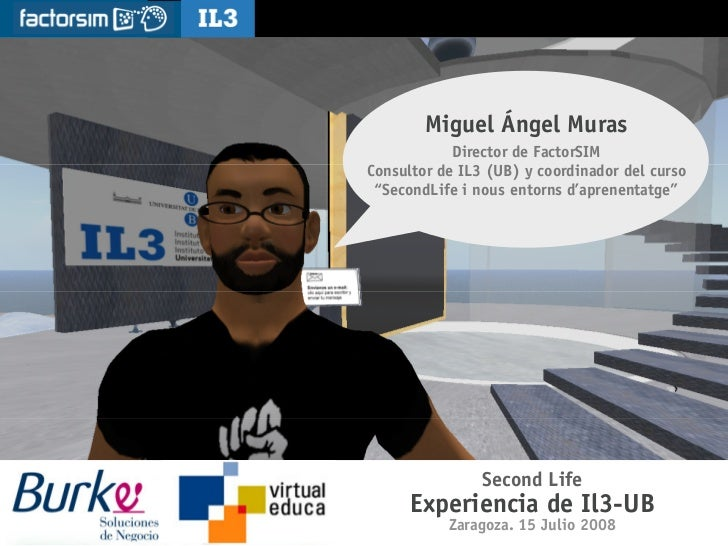 Second Life. Burke. Virtual Educa 08.