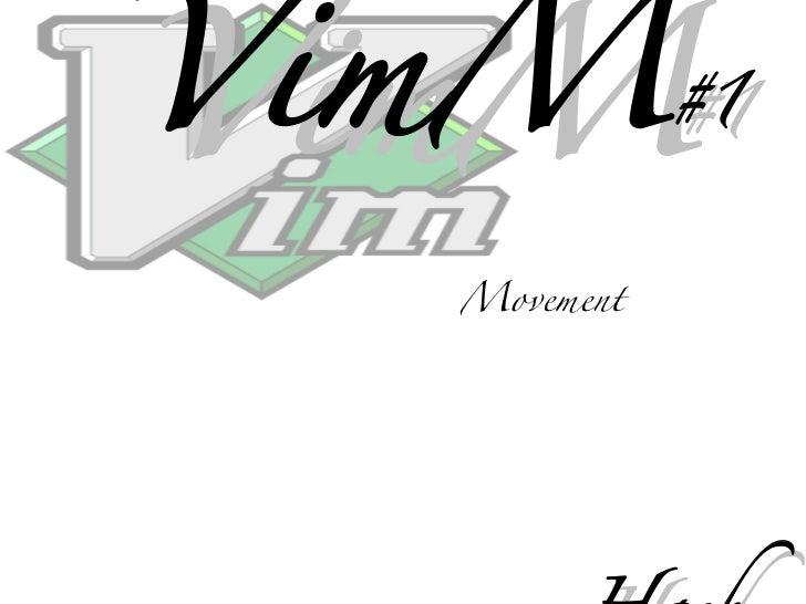 080720 Vim M
