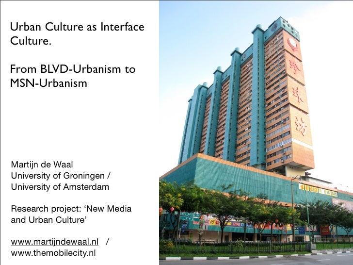 Urban Culture as Interface Culture