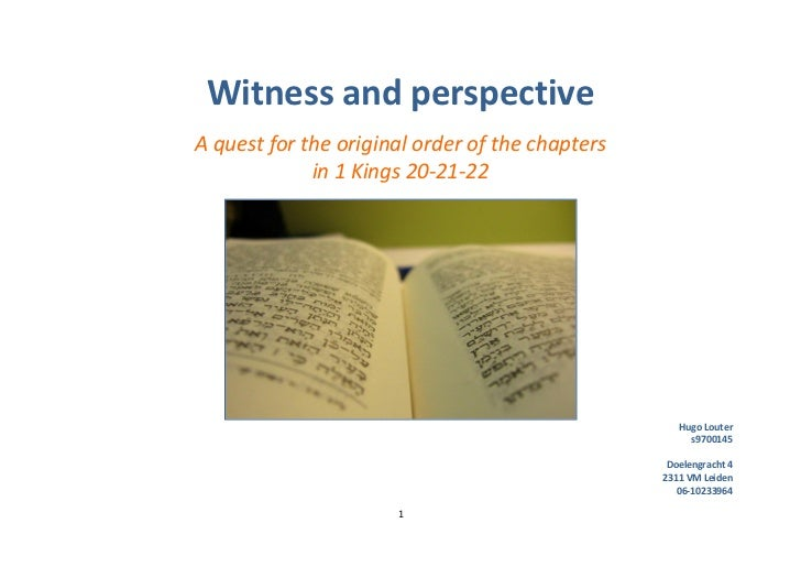 Witness and Perspective; a Quest for the Original Order of the Chapters in 1 Kgs 20-21-22