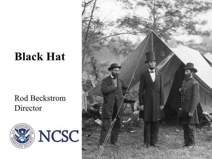 2008 Black Hat Cybersecurity Keynote- Rod Beckstrom, Director NCSC, DHS