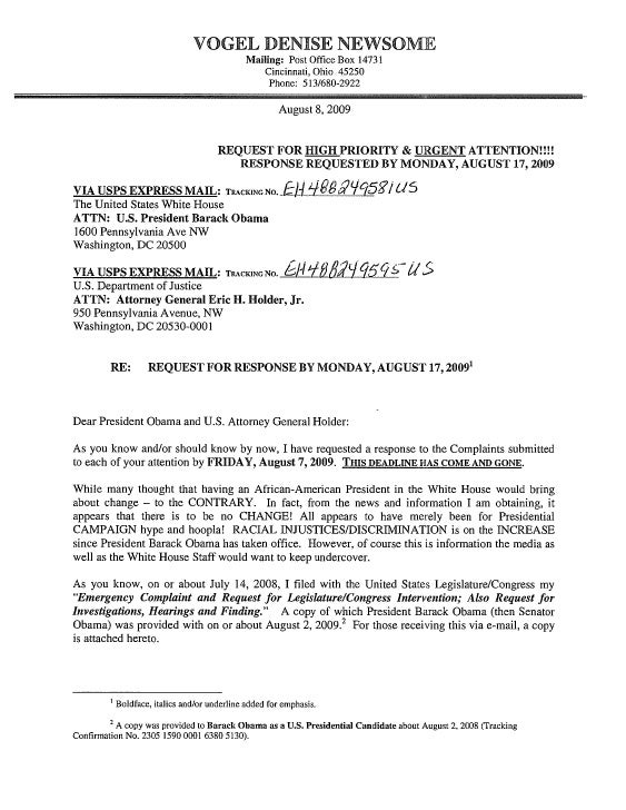 08/08/09 - REQUEST FOR RESPONSE BY MONDAY, AUGUST 17, 2009 (President Barack Obama and U.S. Attorney Eric Holder)