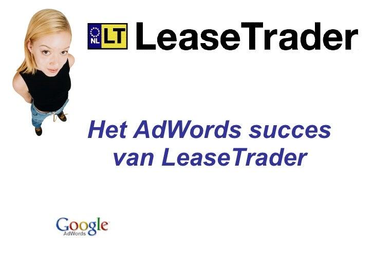 Wilbert Philippo - Het AdWords succes van LeaseTrader