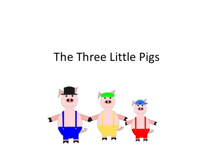 0809 03 The Three Little Pigs Ppt