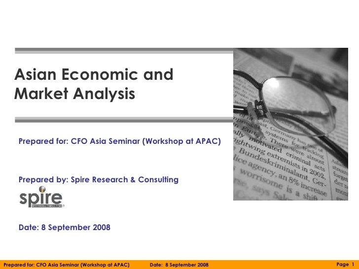 080908_CFO Asia Seminar_Asian Economic and Market Analysis