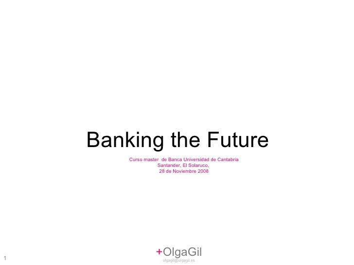 Banking the Future