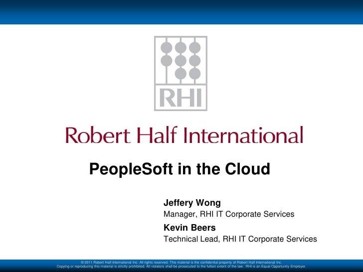 PeopleSoft in the Cloud                                                                       Jeffery Wong                ...