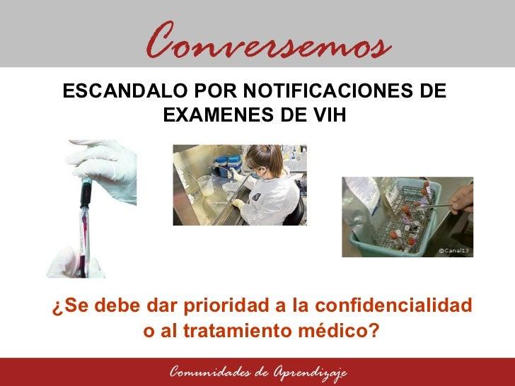 Escándalo por notificaciones de exámenes de VIH:  ¿Se debe dar prioridad a la confidencialidad o al tratamiento médico?