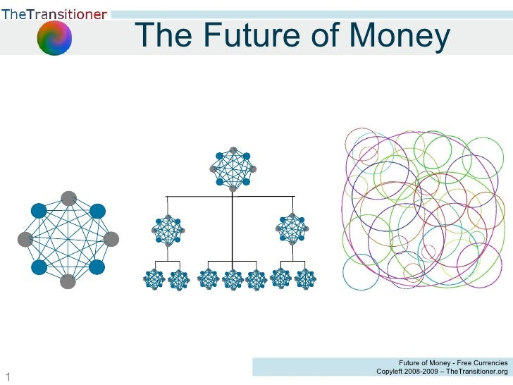 The Future of Money - JF Noubel