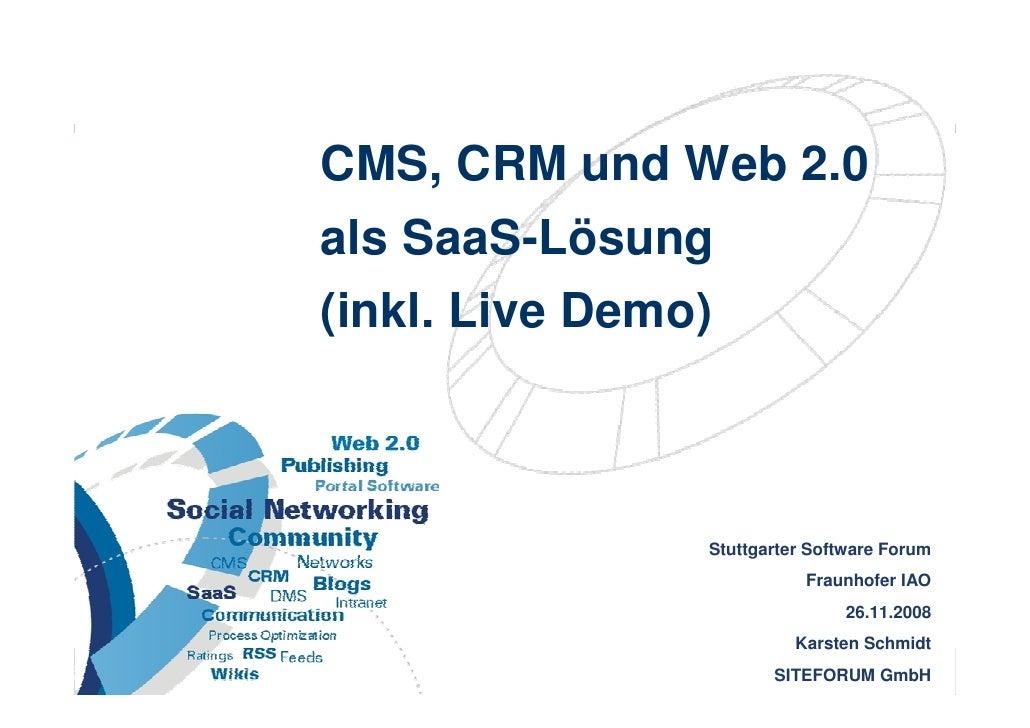 CMS, CRM und Web 2.0                       als SaaS-Lösung                       (inkl. Live Demo)                        ...