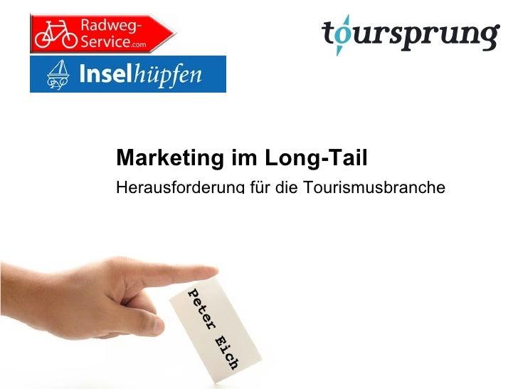 Marketing im Long-Tail Herausforderung für die Tourismusbranche