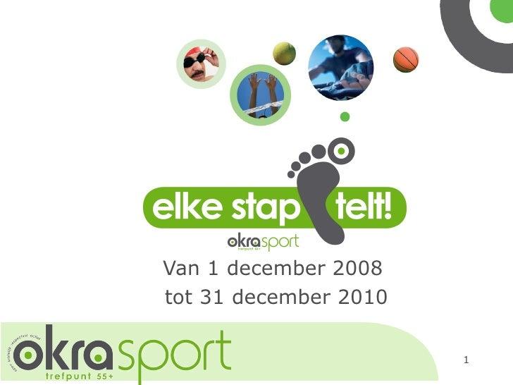Van 1 december 2008  tot 31 december 2010
