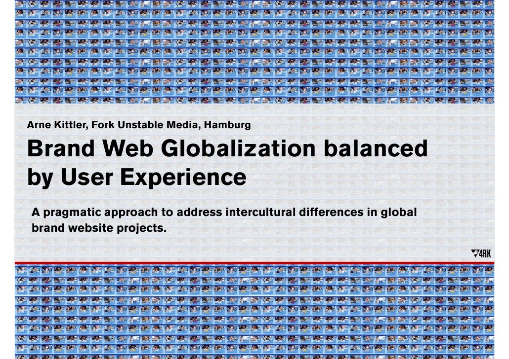 Web Globalization balanced by User Experience (UPA Europe 2008)