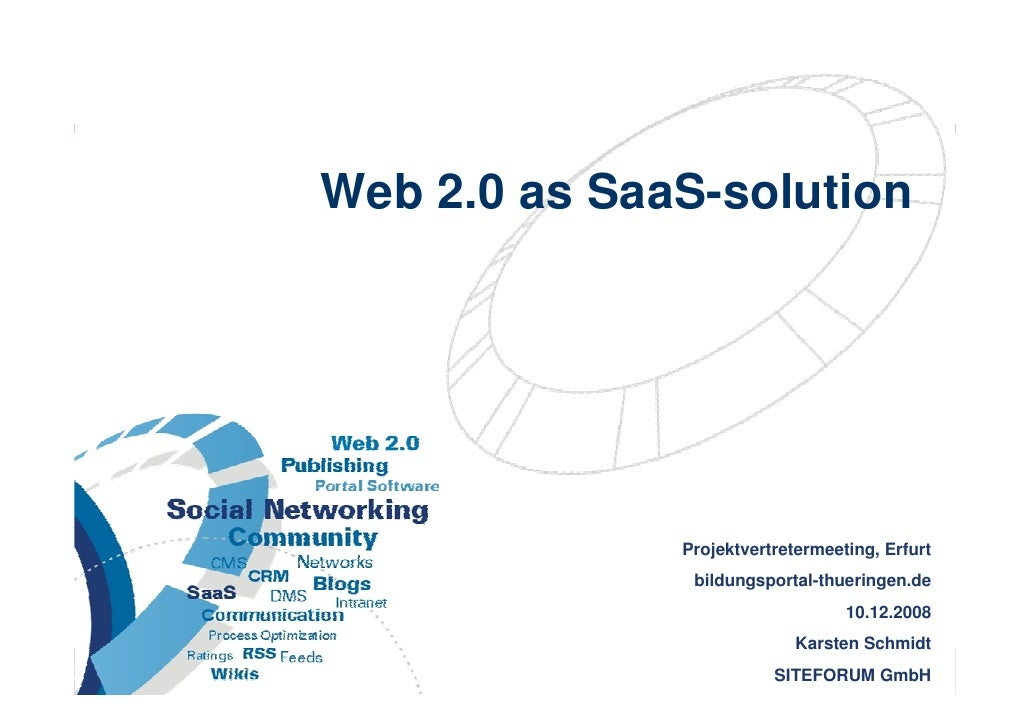 Web 2.0 as SaaS-solution                                              Projektvertretermeeting, Erfurt                     ...