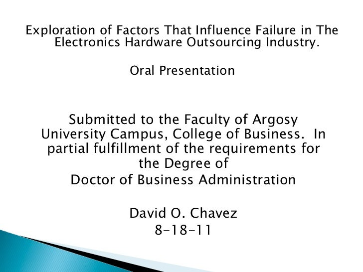 Exploration of Factors That Influence Failure in The    Electronics Hardware Outsourcing Industry.                 Oral Pr...
