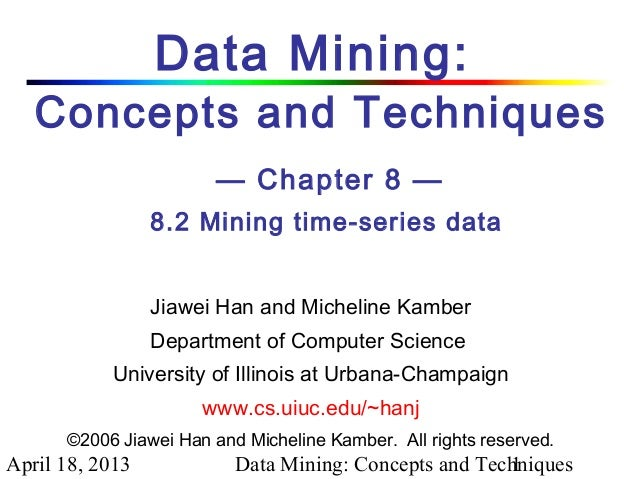 Chapter - 8.2 Data Mining Concepts and Techniques 2nd Ed slides Han & Kamber