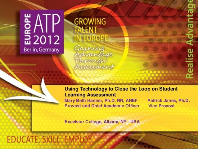 Using Technology to Close the Loop on Student Learning Assessment - ATP Europe 2012