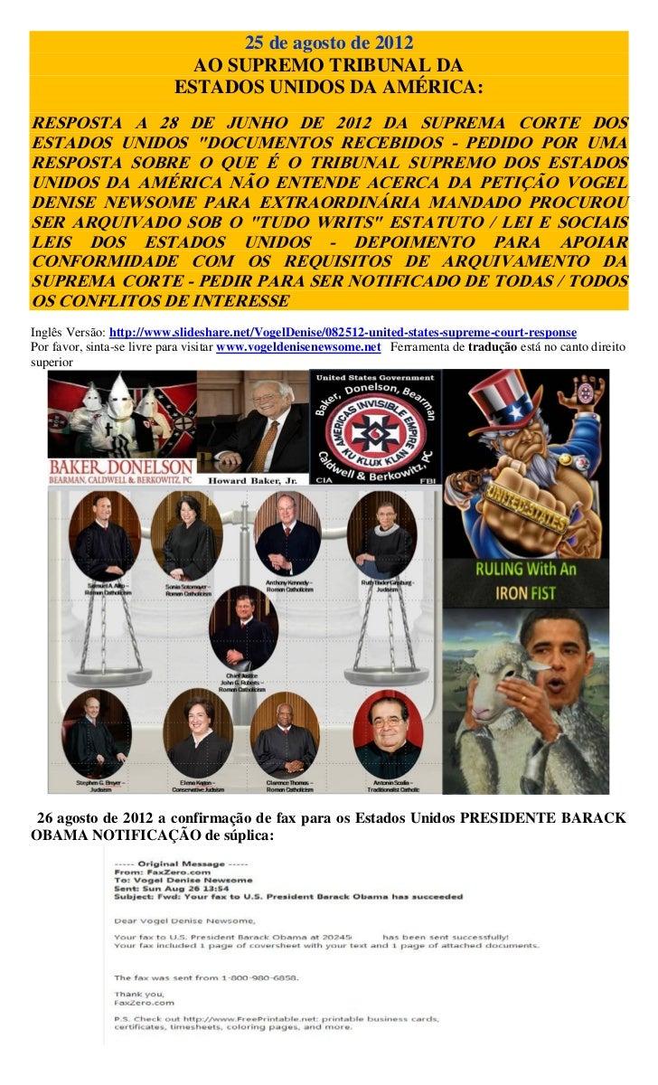 25 de agosto de 2012                            AO SUPREMO TRIBUNAL DA                          ESTADOS UNIDOS DA AMÉRICA:...